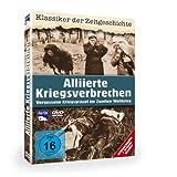"""Alliierte Kriegsverbrechen - Vergessene Kriegsgr�uel im Zweiten Weltkriegvon """"-"""""""