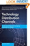 Technology Distribution Channels: Und...