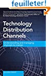Technology Distribution Channels: Und...