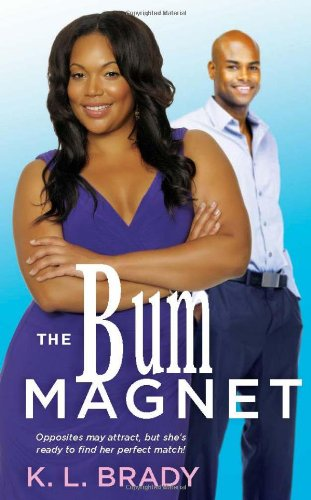 Image of The Bum Magnet