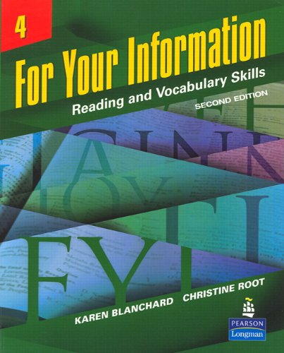 For Your Information 4: Reading and Vocabulary Skills (Student Book and Classroom Audio CDs) (2nd Edition)