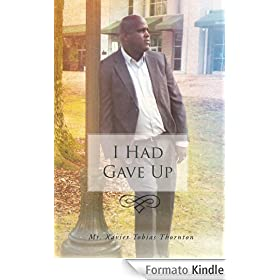 I Had Gave Up (English Edition)
