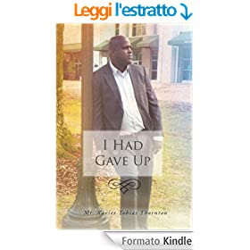 I Had Gave Up (English Edition)