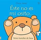 Este No Es Mi Osito / That's Not My Teddy... (Toca, Toca!) Fiona Watt