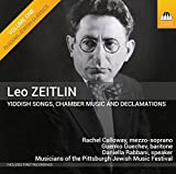 Leo Zeitlin: Yiddish Songs, Chamber Music, and Declamations