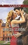 A Royal Amnesia Scandal (Harlequin De...