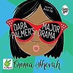 Dara Palmer's Major Drama   Emma Shevah