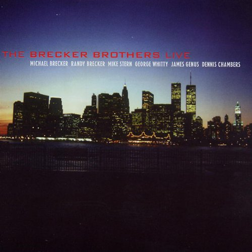 The Brecker Brothers - LIVE