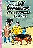 echange, troc Paul-Jacques Bonzon - Les Six Compagnons 06 - Les Six Compagnons et la bouteille à la mer