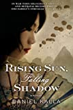 img - for Rising Sun, Falling Shadow (Shanghai Series) book / textbook / text book