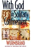 With God in Solitary Confinement