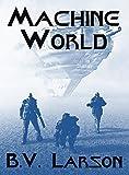 Machine World (Undying Mercenaries Series Book 4)