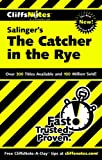 CliffsNotes on Salinger&#39;s The Catcher in the Rye
