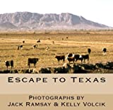Escape to Texas