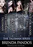 The Talisman Series: Books 1-3 (Includes a Bonus Novella)