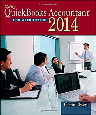 Using Quickbooks Accountant 2014 (with CD-ROM) written by Glenn Owen