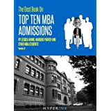 The Best Book On Top Ten MBA Admissions (Harvard Business School, Wharton, Stanford GSB, Northwestern, & More) - NEW and IMPROVED!! ~ Experts On Business...