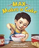img - for Max Makes a Cake book / textbook / text book