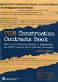 img - for The Construction Contracts Book: How to Find Common Ground in Negotiating Design and Construction Clauses book / textbook / text book