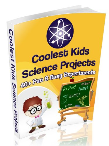 Free Kindle Book : Coolest Kids Science Projects:  40 Fun & Easy Science Experiments For Kids