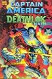 Captain America: Deathlok Lives (0785100199) by J.M. DeMatteis