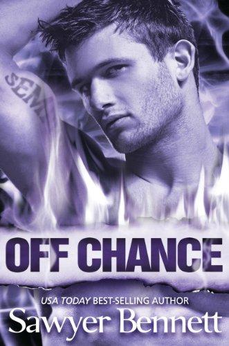 Off Chance by Sawyer Bennett