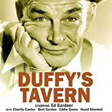 Duffy's Tavern: Volume One  by Ed Gardner, Abe Burrows Narrated by Ed Gardner