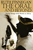 img - for The Oral and Beyond: Doing Things with Words in Africa book / textbook / text book