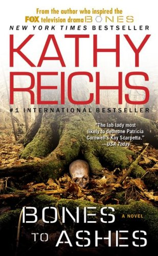 Bones to Ashes (Temperance Brennan Novels)