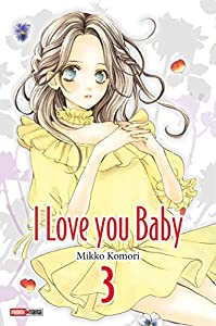 I love you Baby Edition simple Tome 3