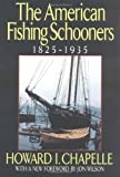 img - for The American Fishing Schooners, 1825-1935 book / textbook / text book