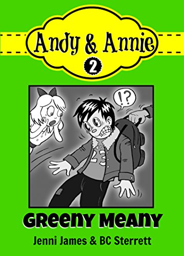 Jenni James - Andy & Annie: Greeny Meany