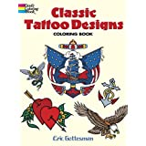 Classic Tattoo Designs: Coloring Book (Dover Coloring Book)by Eric Gottesman