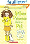 Perfectly Princess #6: Yellow Princes...