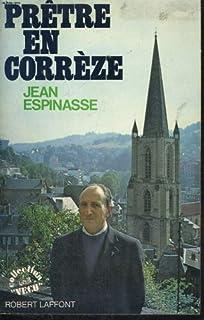 Prêtre en Corrèze, Espinasse, Jean