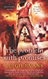 The Problem with Promises: A Mystwalker Novel	 by  Leigh Evans in stock, buy online here