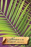 Hosanna Palm Sunday Bulletin 2014, Regular (Package of 50)
