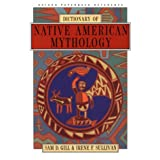 Dictionary of Native American Mythologypar Sam D. Gill
