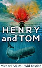 Henry and Tom: A Unique Rescue Novel (Sea Action & Adventures)