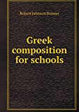 img - for Greek composition for schools book / textbook / text book