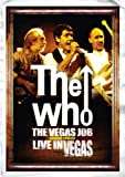 The Who - the Vegas Job [DVD]