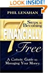 7 Steps to Becoming Financially Free:...