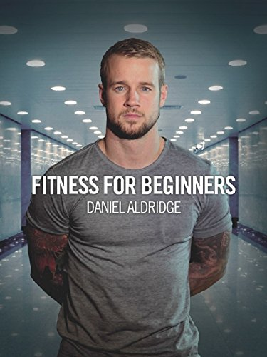 fitness-for-beginners-daniel-aldridge