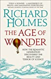 Image of Age of Wonder: How the Romantic Generation Discovered the Beauty and Terror of Science