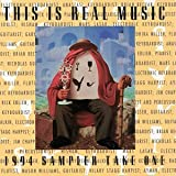 echange, troc Various Artists - This Is Real Music 1994 Sampler: Take One