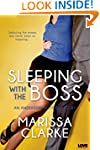 Sleeping with the Boss (Entangled Lov...