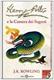 Harry Potter e la Camera dei Segreti (italian edition of Harry Potter and the Chamber of Secrets)