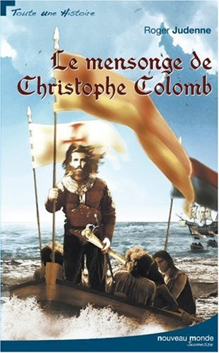 Le mensonge de Christophe Colomb