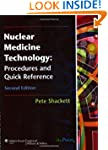 Nuclear Medicine Technology: Procedur...