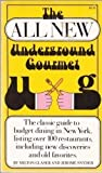 The All New Underground Gourmet (0671224433) by Jerome Snyder